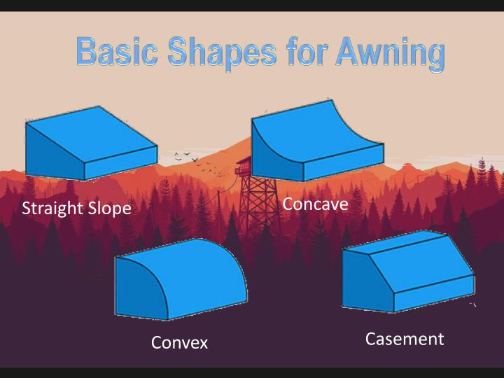 Basic Shapes for Awning