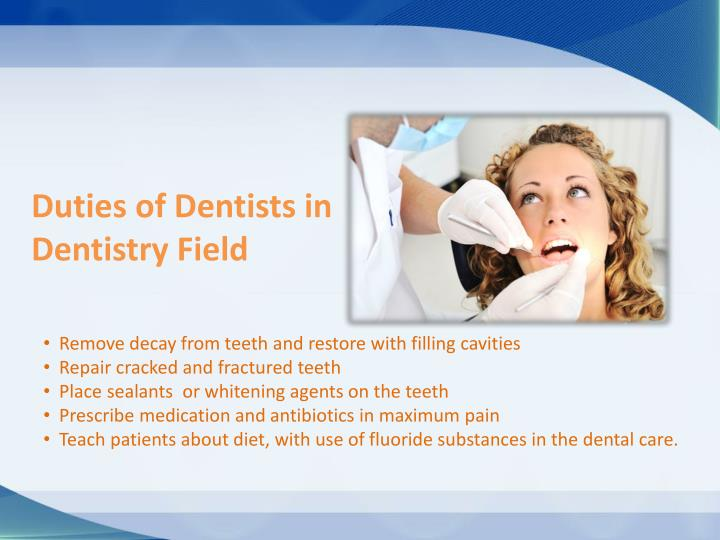 Duties of Dentists in Dentistry Field