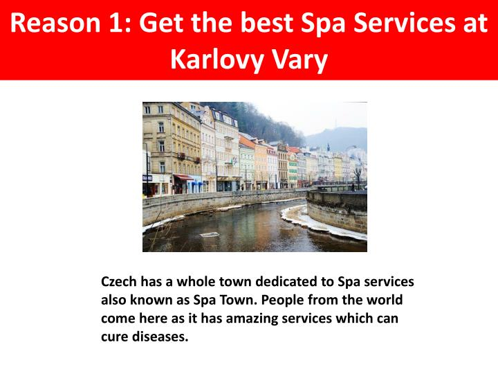 Reason 1: Get the best Spa Services at Karlovy Vary