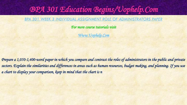 BPA 301 Education Begins/Uophelp.Com