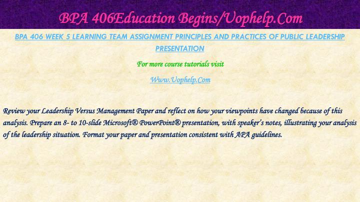 BPA 406Education Begins/Uophelp.Com