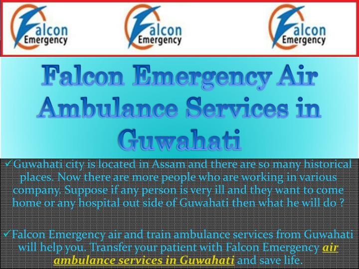 Falcon Emergency Air Ambulance Services in Guwahati