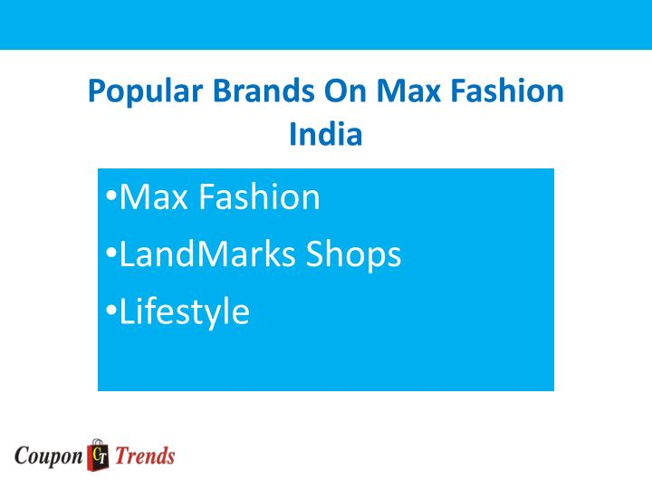 Popular brands on max fashion india