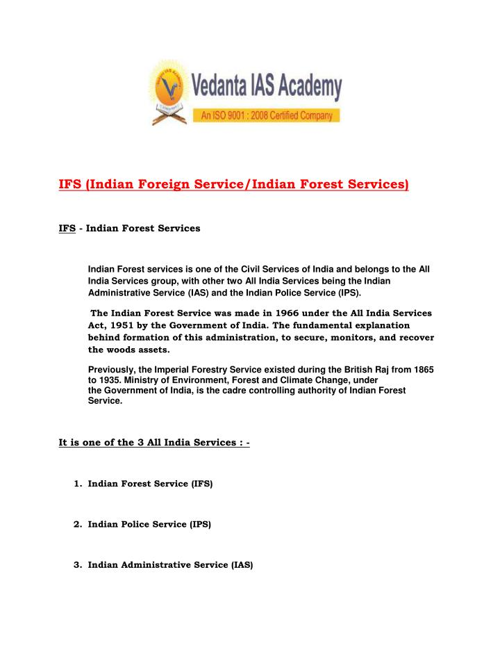 IFS (Indian Foreign Service/Indian Forest Services)