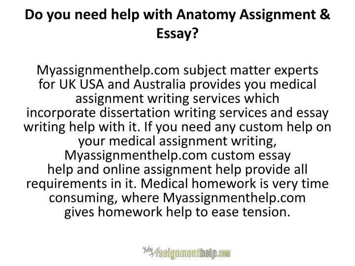 Do you need help with Anatomy Assignment & Essay?