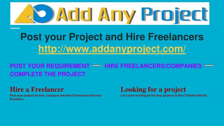Post your Project and Hire Freelancers