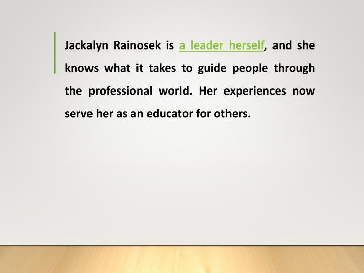 Jackalyn Rainosek is