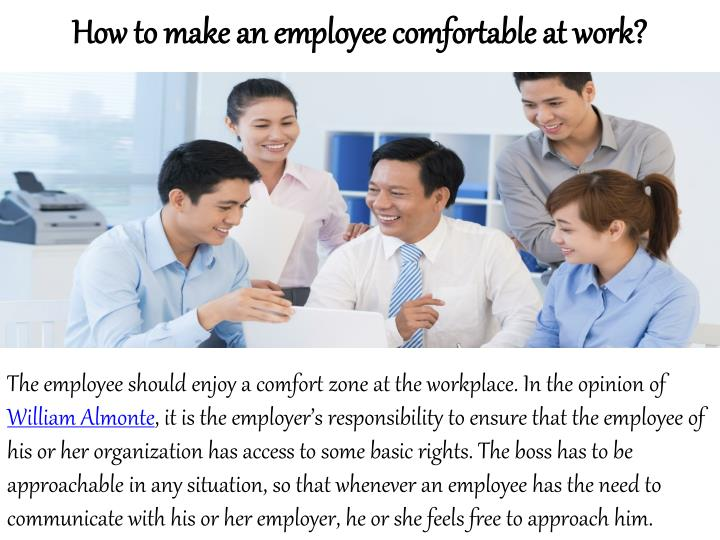 How to make an employee comfortable at work?