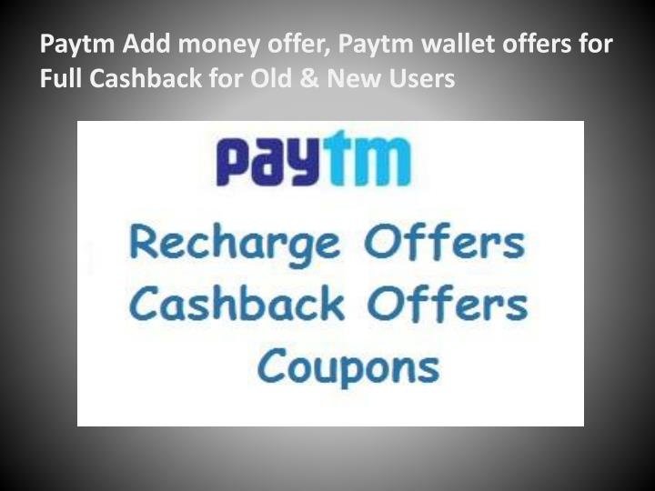 Paytm Add money offer, Paytm wallet offers for Full