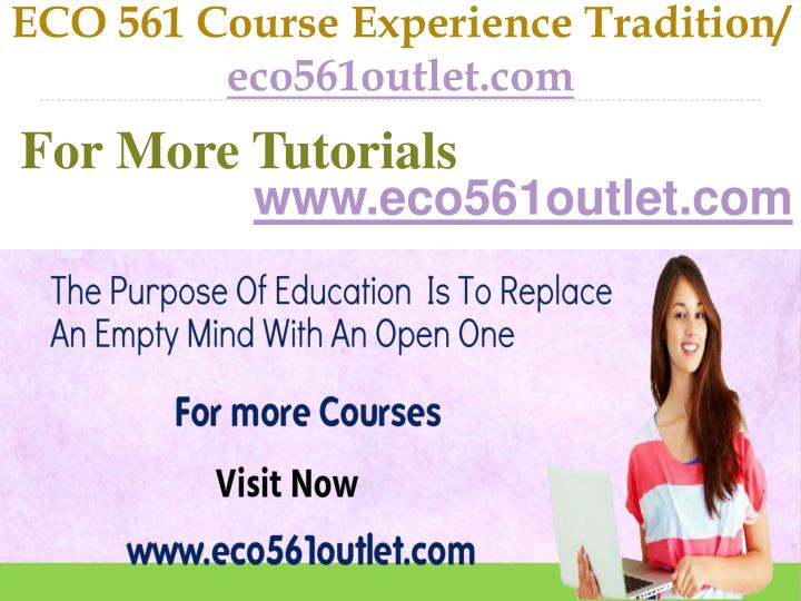 Eco 561 course experience tradition eco561outlet com