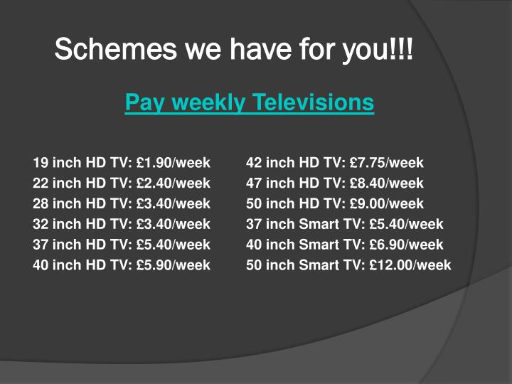 Schemes we have for you!!!