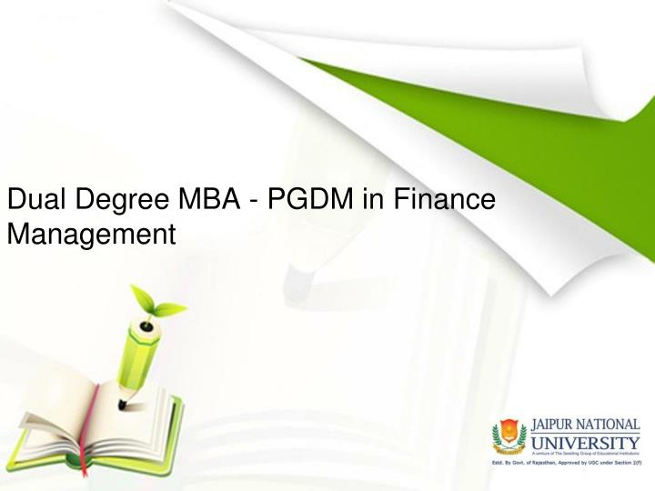 Dual degree mba pgdm in finance management