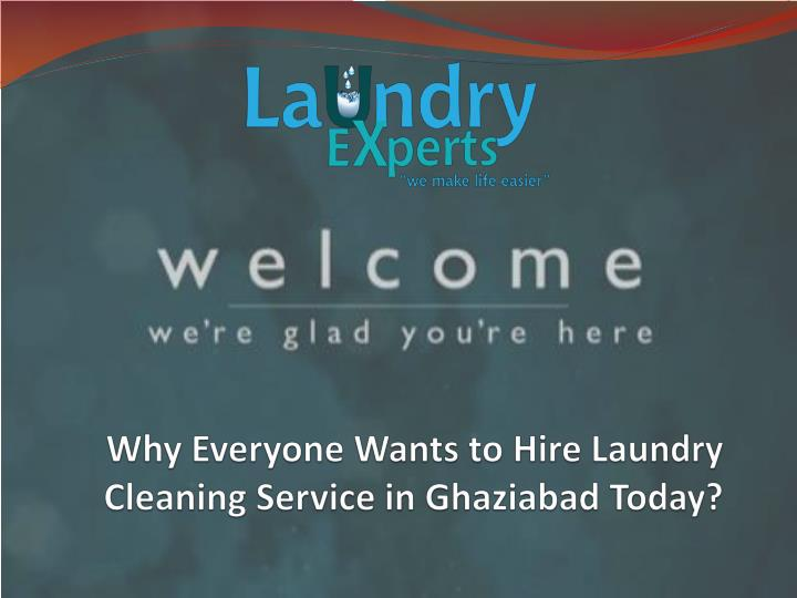 Why everyone wants to hire laundry cleaning service in ghaziabad today