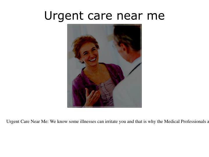 Urgent care near me