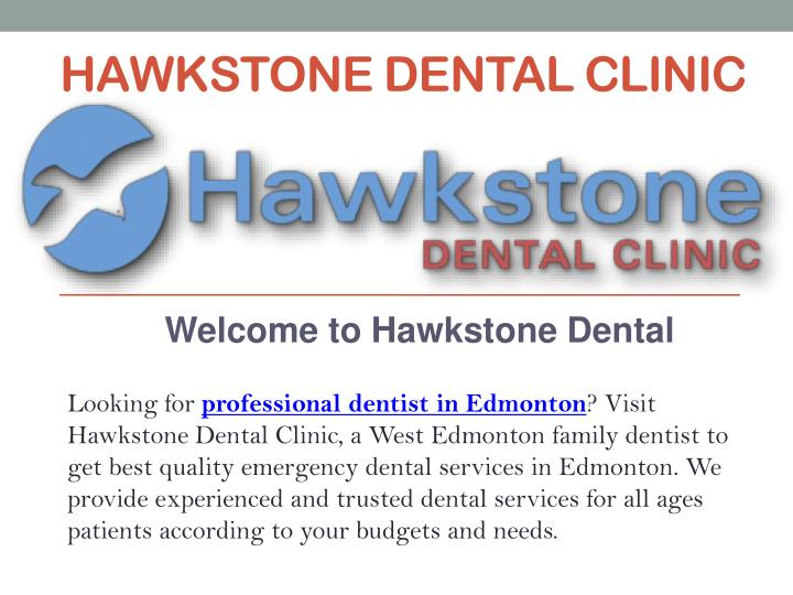 Hawkstone dental clinic