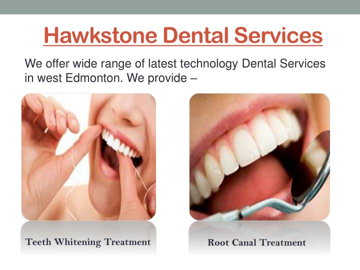 Hawkstone dental services