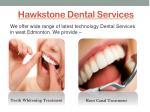 hawkstone dental services