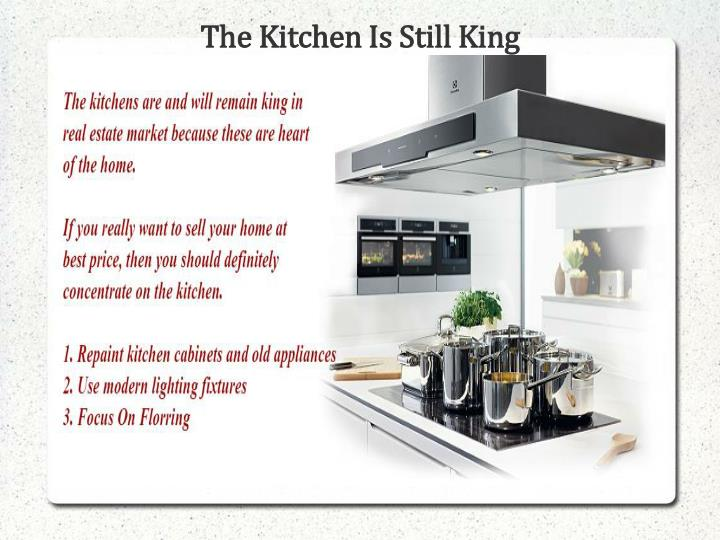 The Kitchen Is Still King