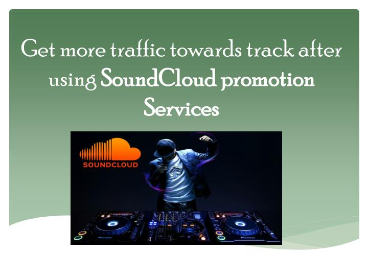 Get more traffic towards track after using
