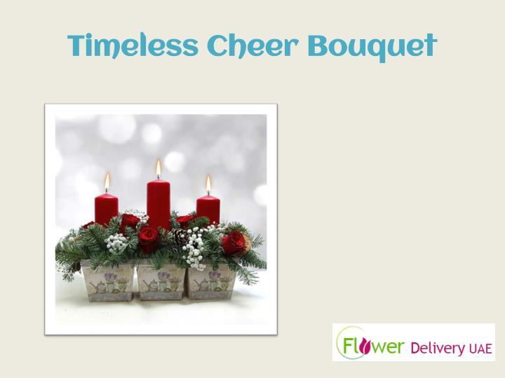 Timeless Cheer Bouquet
