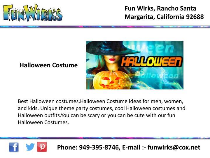 Fun Wirks, Rancho Santa