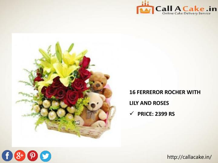 16 FERREROR ROCHER WITH LILY AND ROSES