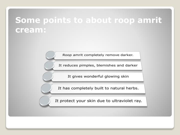 Some points to about roop amrit cream