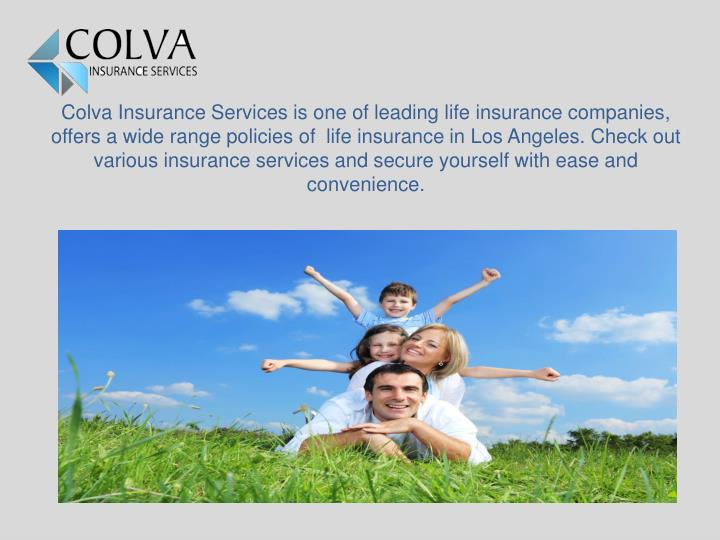 Colva Insurance Services is one of leading life insurance companies, offers a wide range policies of...
