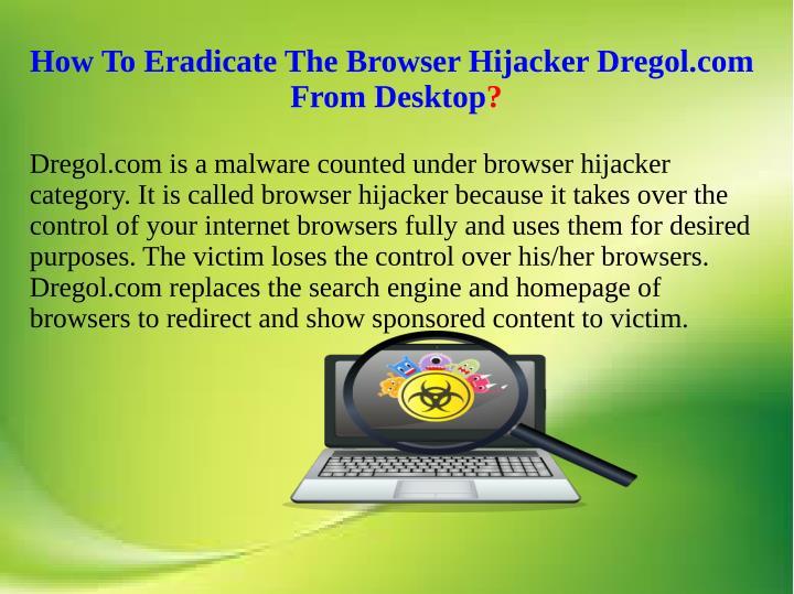 How To Eradicate The Browser Hijacker Dregol.com