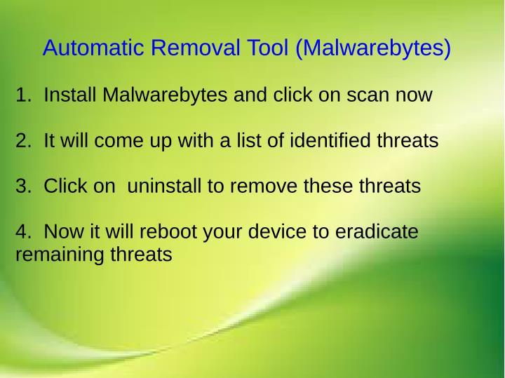 Automatic Removal Tool (Malwarebytes)