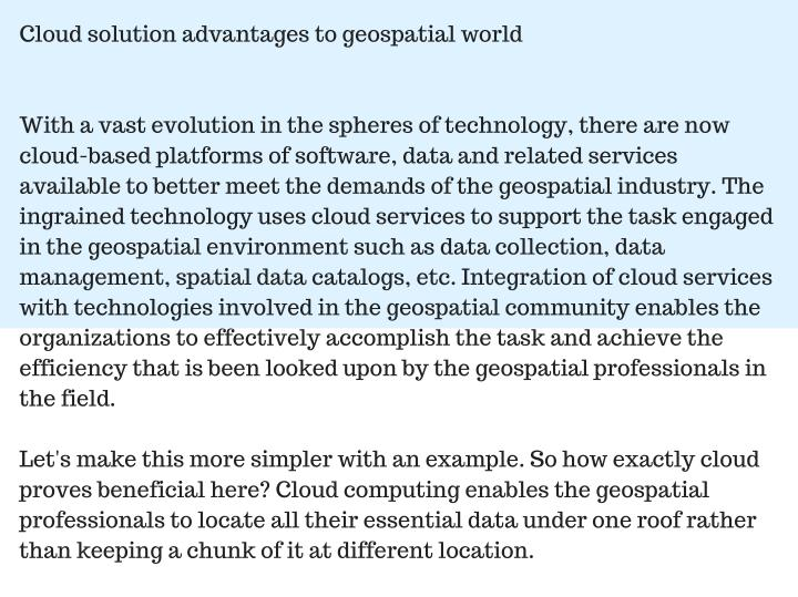 Cloud solution advantages to geospatial world