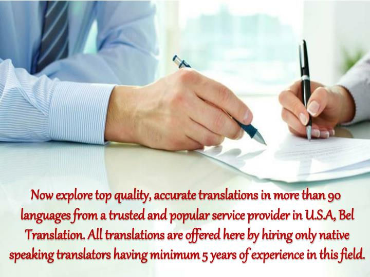 Now explore top quality, accurate translations in more than 90