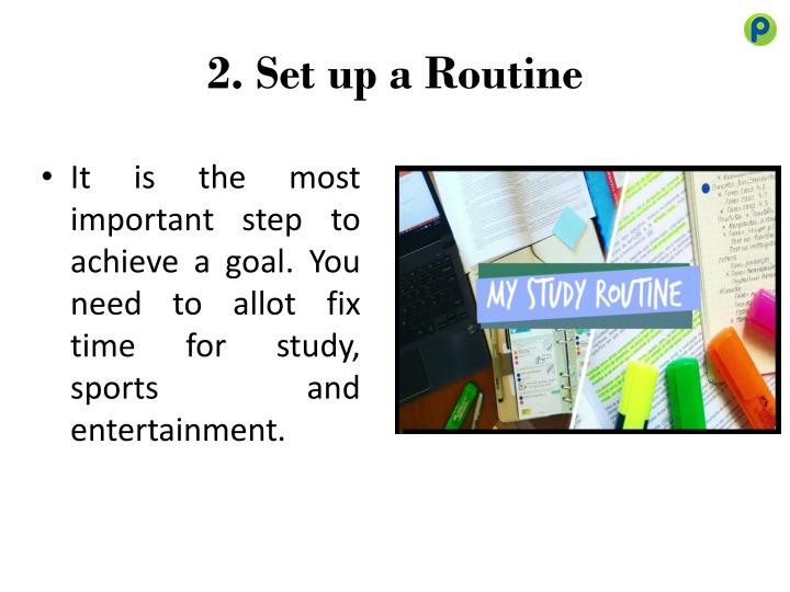 2. Set up a Routine