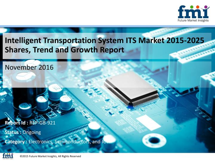 Intelligent Transportation System ITS Market 2015-2025