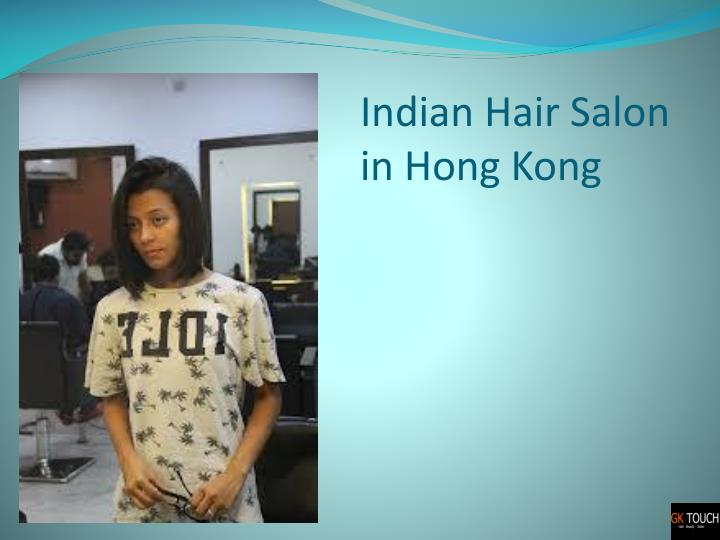 Indian Hair Salon in Hong Kong