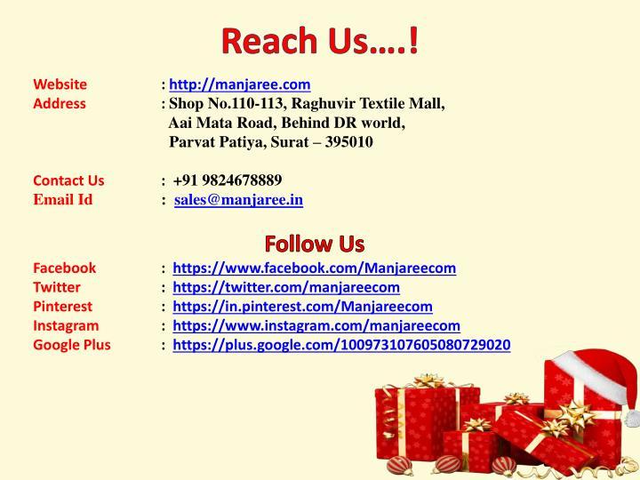 Reach Us….!
