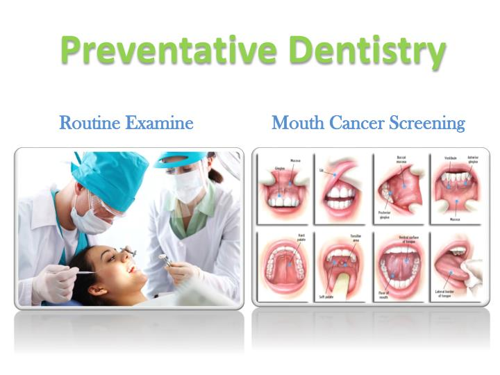 Preventative Dentistry