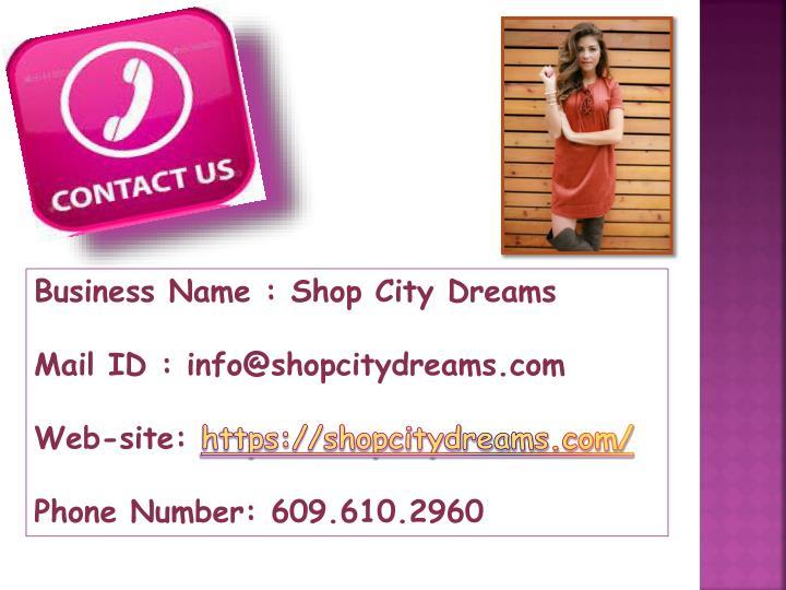 Business Name : Shop City Dreams