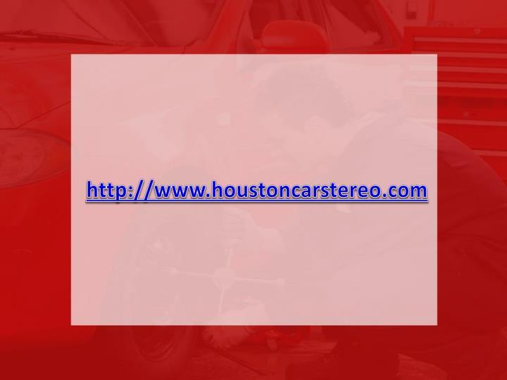 http://www.houstoncarstereo.com