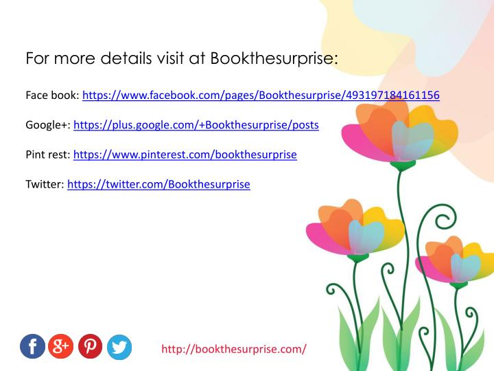 For more details visit at Bookthesurprise: