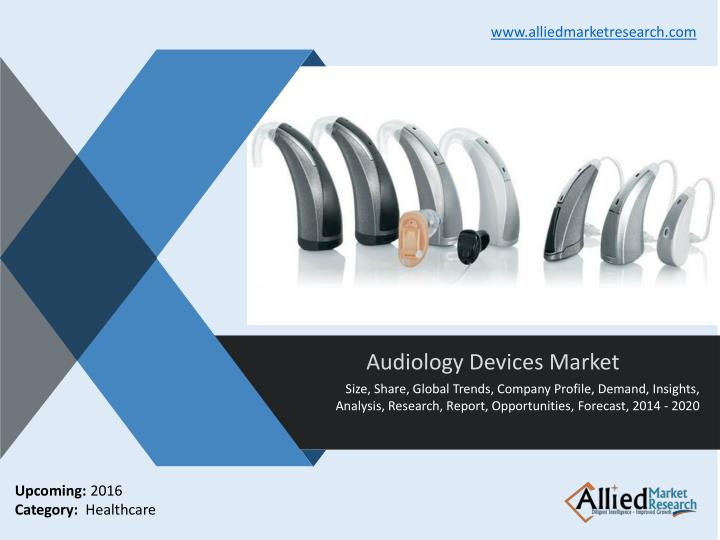 Audiology devices market industry size analysis