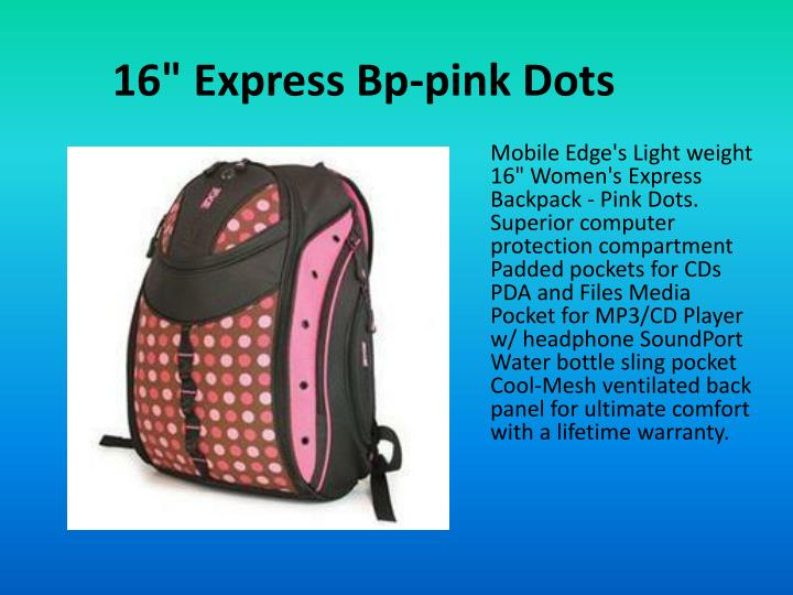 "16"" Express Bp-pink Dots"