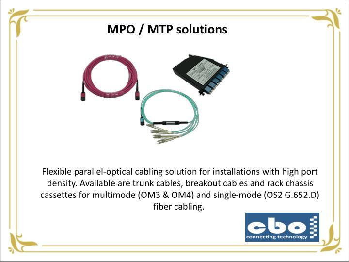 MPO / MTP solutions