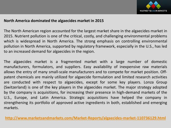 North America dominated the algaecides market in