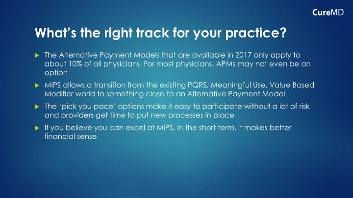 What's the right track for your practice?
