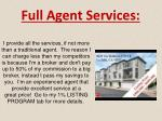 full agent services