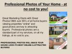 professional photos of your home at no cost to you