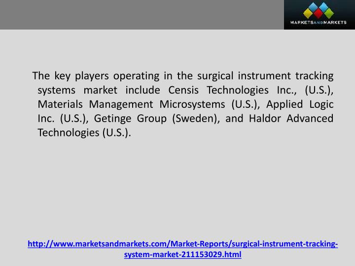 The key players operating in the surgical instrument tracking systems market include