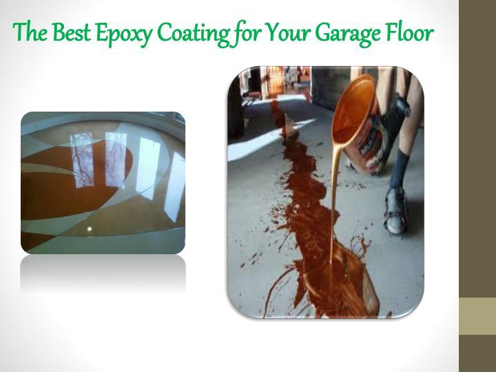 The Best Epoxy Coating for Your Garage Floor
