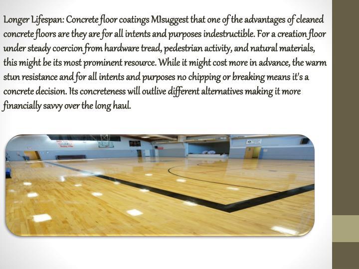 Longer Lifespan: Concrete floor coatings